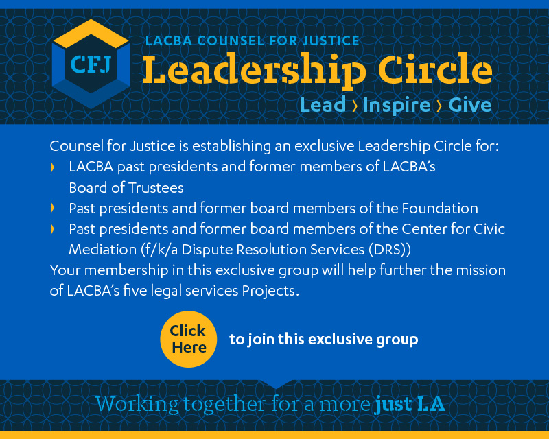 LACBA Counsel For Justice Leadership Circle