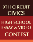 9th Circuit HS Essay Contest